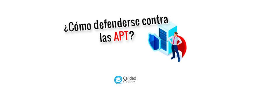 Cómo las organizaciones pueden defenderse contra las APT