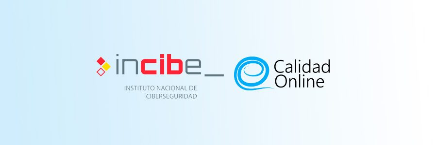 Calidad Online en INCIBE